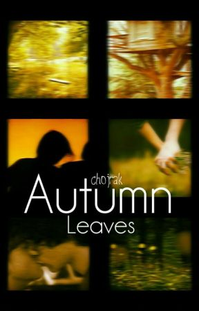 Autumn Leaves (Larry Stylinson) ZAWIESZONE by chojrak