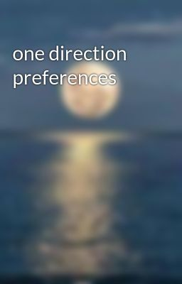 One Direction Preferences Fight