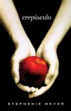 Crepúsculo - Livro1- Stephenie Meyer (Concluído) by Fernanda-Machado