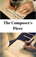 The Composer's Piece [COMPLETED] by lovella_99