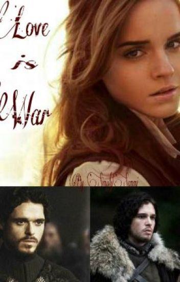 Love is War [Jon Snow/Robb Stark]