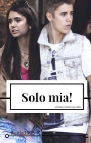 Solo mia ! ( Justin Bieber )