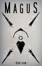 MAGUS by Kori-kun