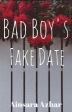 Bad Boy's Fake Date  by latenightsara
