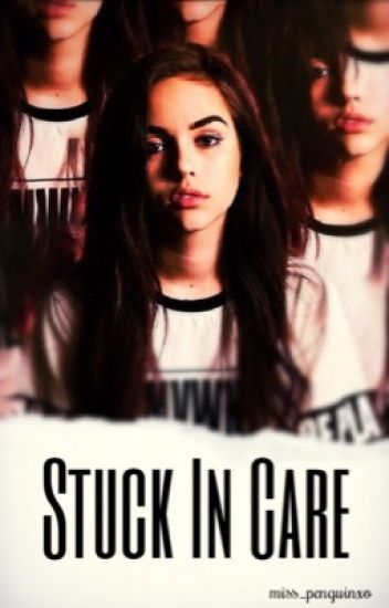 Stuck In Care  {Liam O'Donovan fanfic}