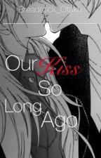 Our Kiss So Long Ago (Charlotte Fanfic | Shunsuke Otosaka Love Story) by breadstick-otaku