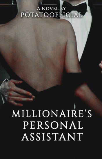 Millionaire's Personal Assistant // z.m. ✓