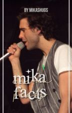 Facts about Mika. by mikashugs