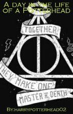 The Life Of A Potterhead by harrypotterhead02