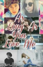 As Long As You Love Me by DancersONLY