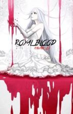 Royal Blood by Snow_61