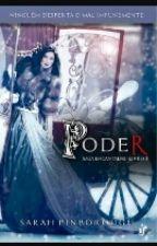 Poder - Saga Encantadas - Livro 3 by Nathy199