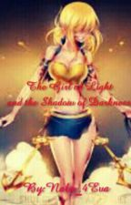 Girl of Light and The Shadow of Death(Book 1 of the Changed series) by Nalu_4Eva