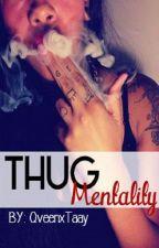 Thug mentality ✌ by QveenxTaay