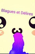 Blague Et Délires by JustTranssexual
