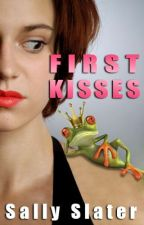 First Kisses by SallySlater