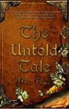 EXCERPT - The Untold Tale by JmFrey