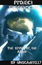 The Alpha: Pt 1 Of The Freelancer Saga (complete) by Admiral_Omega