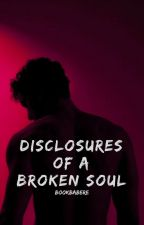disclosures of a broken soul by bookbabere