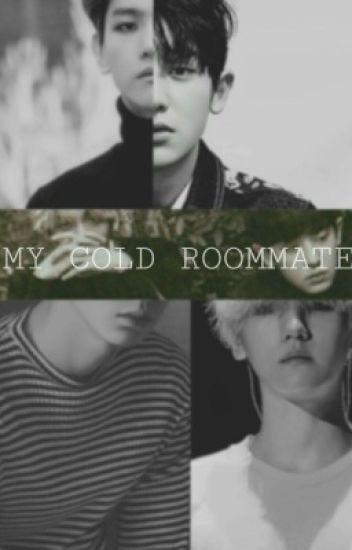 My cold roommate | رفيق غرفتي البارد