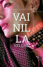 VAINILLA (VKOOK) by Vell_BF