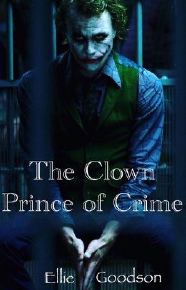 The Clown Prince of Crime (The Joker)