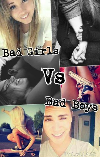 Bad Girls Vs Bad Boys