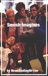 Smosh Imagines by NeverEndingWr1ter