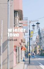 winter love // ✅ // editing by klarkaak