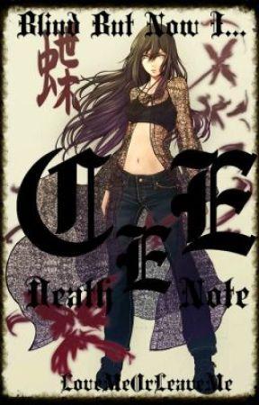 Blind But Now I . . . Cee (Death Note Fan Fiction) by LoveMeOrLeaveMe