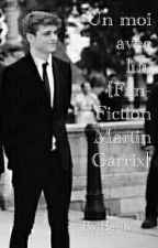 Un mois avec Lui. [Fan-fiction : Martin Garrix] by Be-liv
