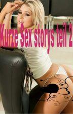 Kurze Sex storys ~2~ by Jenny11220