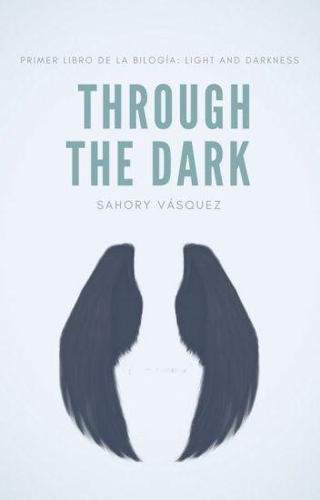 Through the Dark | n.h [#1]