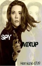 Spy Mixup-Paused by Hermione6789