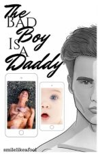 The Bad Boy is a Daddy? by smilelikeafool