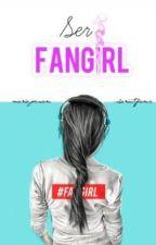 Ser fangirl. (Abrahamers) by shariiitfamc