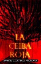 La Ceiba Roja by djua24