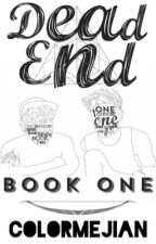 Dead End, A Jian Story // Book One, Complete by ColorMeJian