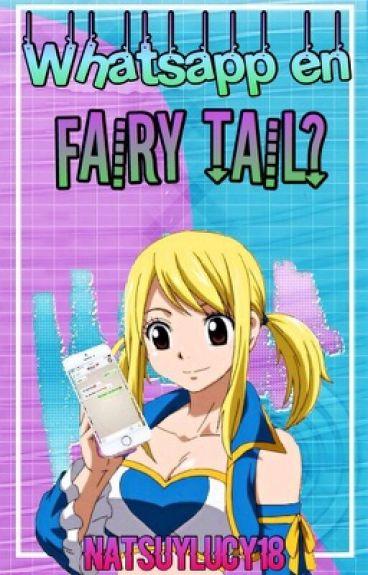 Whatsapp en Fairy Tail?