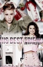 His best friend// j.b by hahajelena