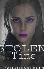 Stolen Time by fangirlsarecray