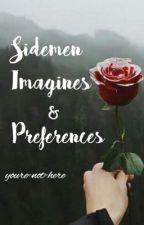 Sidemen Imagines/Preferences by jbcdaisy13