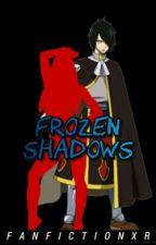 Frozen Shadows    Rogue Cheney x Reader by FanfictionXR
