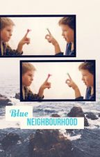 Blue Neighbourhood by wastgarden