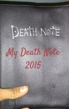 My Death Note 2015 by ErvanAriyaPutraHara