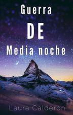 Guerra de media noche by NOBADDAYSZ
