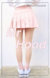 Mr Hood || CTH a.u by calumhoodcth