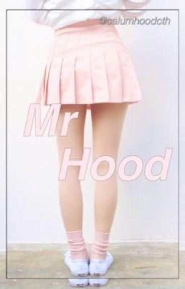 Mr Hood || CTH a.u