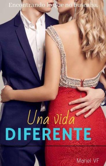 Una vida diferente. [Vidas #1]