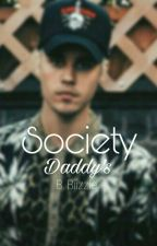 Society Daddy's  by B-Biizzle